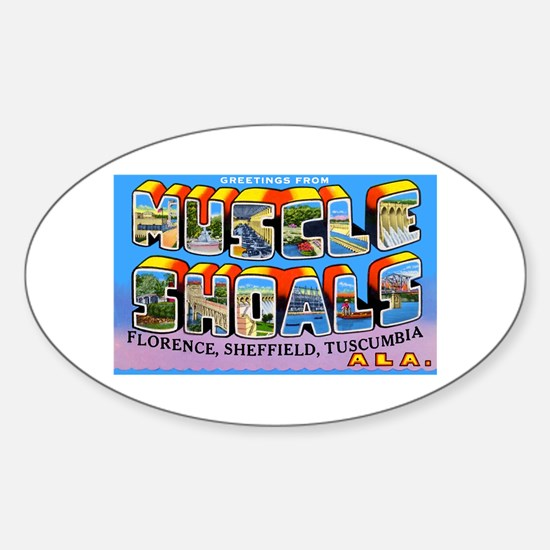 Muscle Shoals Alabama Greetings Oval Decal