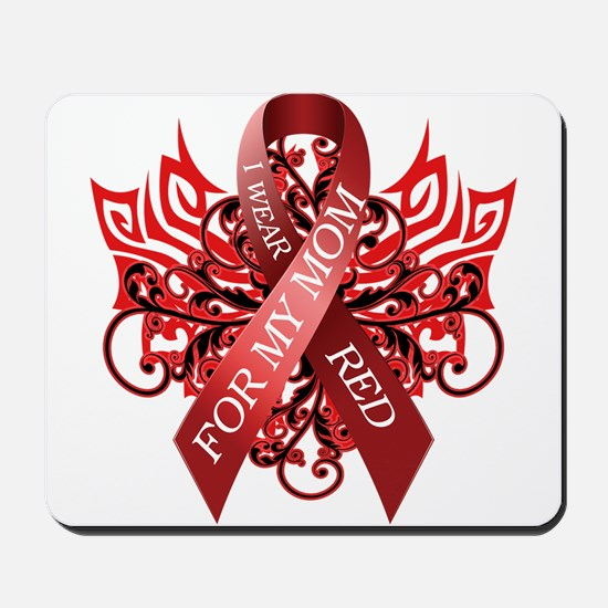 I Wear Red for my Mom Mousepad