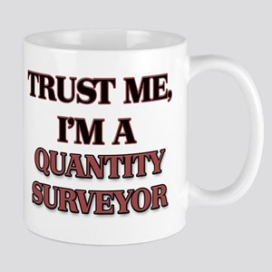 Trust Me, I'm a Quantity Surveyor Mugs