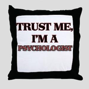 Trust Me, I'm a Psychologist Throw Pillow