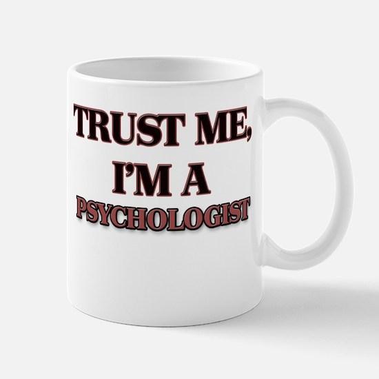 Trust Me, I'm a Psychologist Mugs