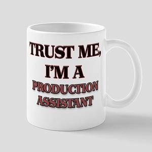 Trust Me, I'm a Production Assistant Mugs