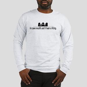 Can't Hear a Thing Long Sleeve T-Shirt