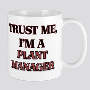 Trust Me, I'm a Plant Manager Mugs