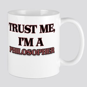 Trust Me, I'm a Philosopher Mugs