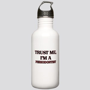 Trust Me, I'm a Periodontist Water Bottle
