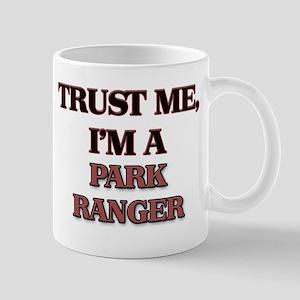 Trust Me, I'm a Park Ranger Mugs
