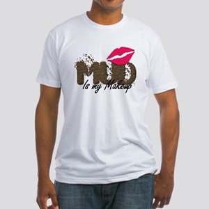Mud is My Makeup_white T-Shirt