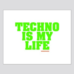 Techno Is My Life Small Poster