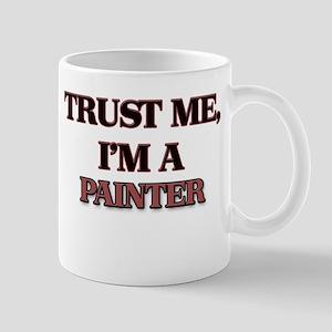 Trust Me, I'm a Painter Mugs