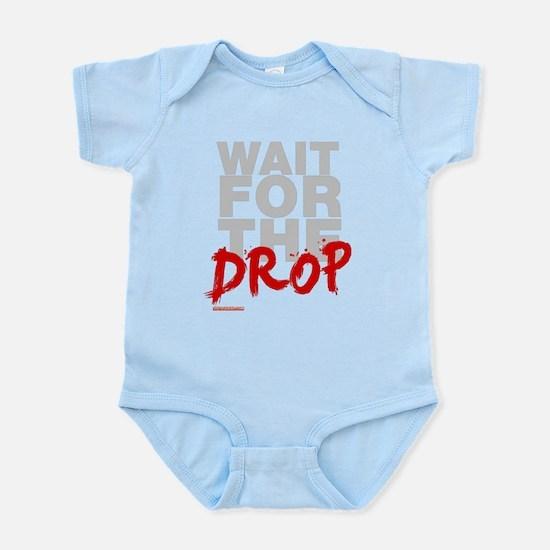 Wait For The Drop Infant Bodysuit
