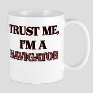 Trust Me, I'm a Navigator Mugs