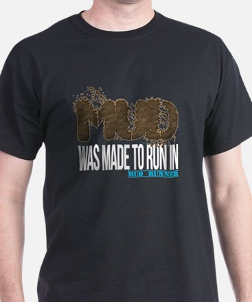 Mud Was Made To Run IN_white T-Shirt