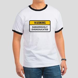 Dangerously Overeducated Ringer T