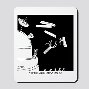 String Cheese Theory Mousepad