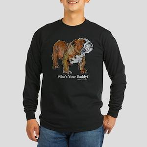 Bulldog Daddy Long Sleeve Dark T-Shirt