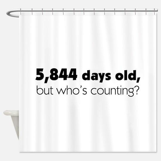 16th Birthday Shower Curtain