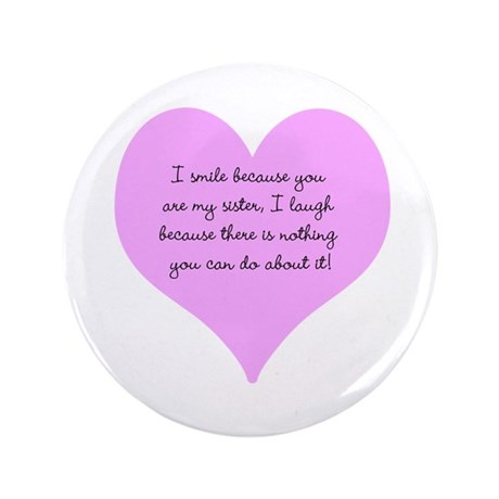 "My Sister 3.5"" Button (100 pack)"