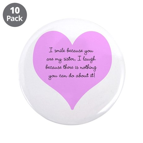 """My Sister 3.5"""" Button (10 pack)"""