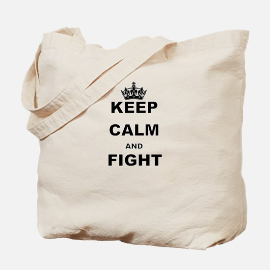 KEEP CALM AND FIGHT Tote Bag