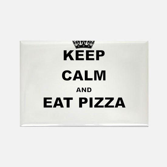 KEEP CALM AND EAT PIZZA Magnets