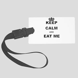 KEEP CALM AND EAT ME Luggage Tag