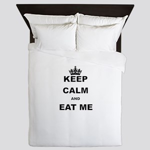 KEEP CALM AND EAT ME Queen Duvet