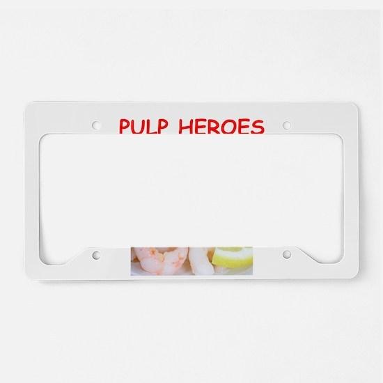 pulp heroes License Plate Holder