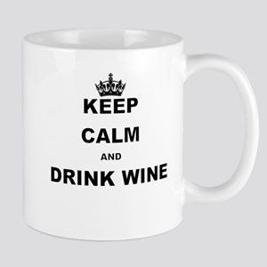 KEEP CALM AND DRINK WINE Mugs