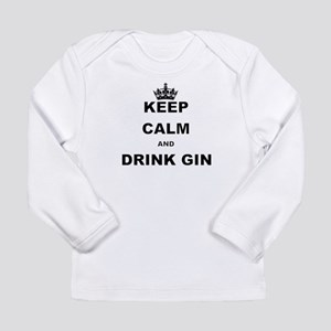 KEEP CALM AND DRINK GIN Long Sleeve T-Shirt