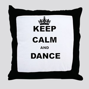 KEEP CALM AND DANCE Throw Pillow