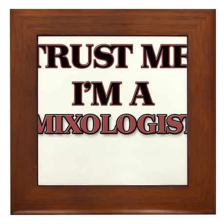 Trust Me, I'm a Mixologist Framed Tile