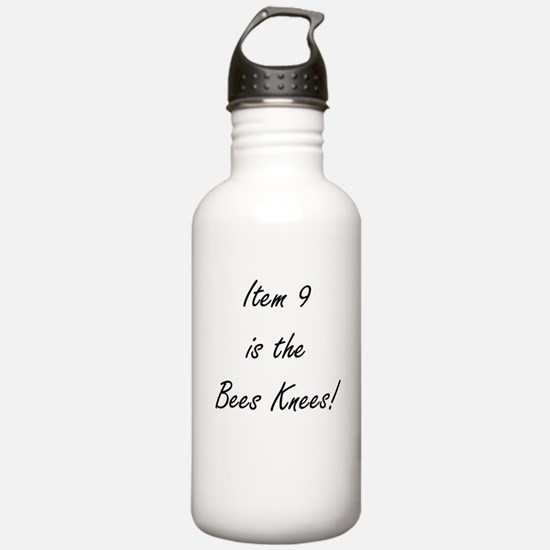 Item 9 is the Bees Knees Water Bottle