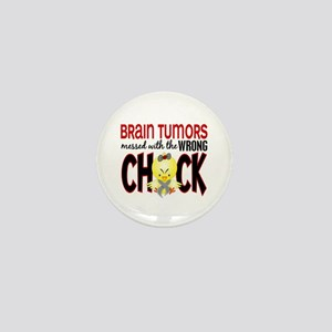 Brain Tumors Messed With Wrong Chick Mini Button