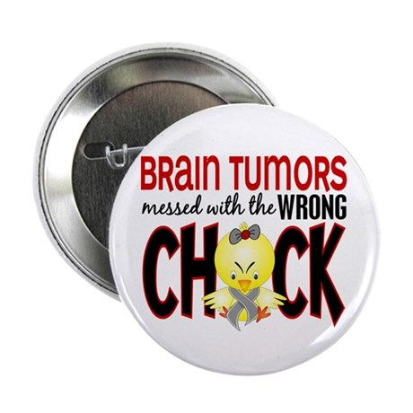 """Brain Tumors Messed With Wrong Chick 2.25"""" Button"""