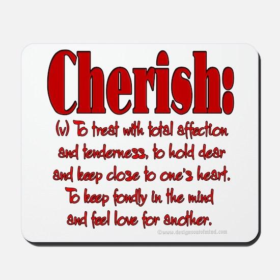 Cherish Definition Mousepad