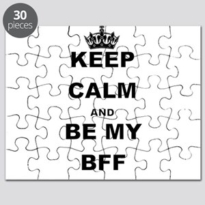 KEEP CALM AND BE MY BFF Puzzle