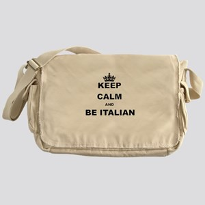 KEEP CALM AND BE ITALIAN Messenger Bag