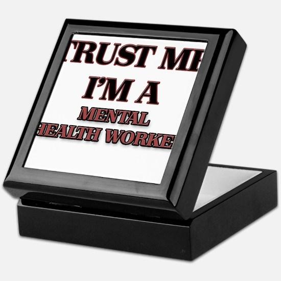 Trust Me, I'm a Mental Health Worker Keepsake Box