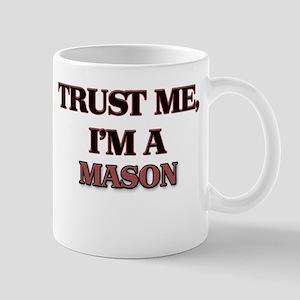Trust Me, I'm a Mason Mugs