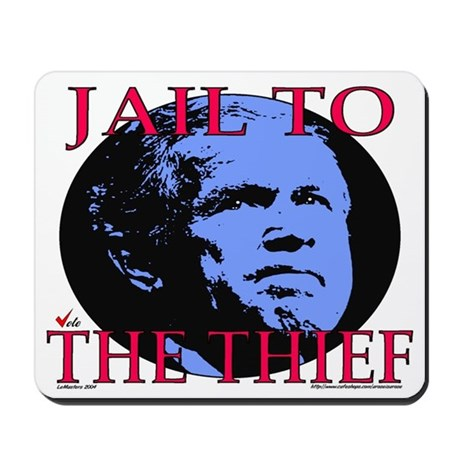 Jail to the Thief Mousepad