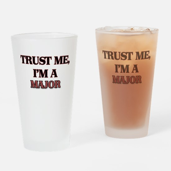 Trust Me, I'm a Major Drinking Glass