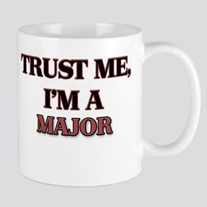 Trust Me, I'm a Major Mugs