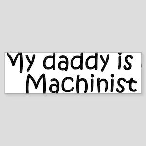machinist daddy Sticker (Bumper)