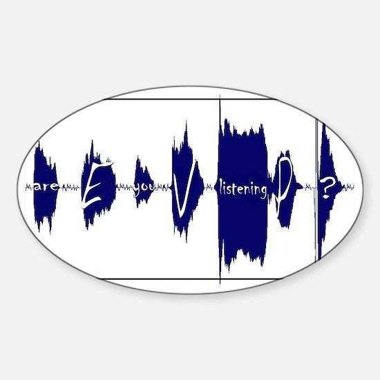 Electronic Voice Phenomena Oval Decal