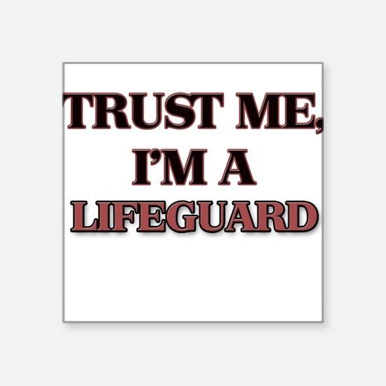 Trust Me, I'm a Lifeguard Sticker