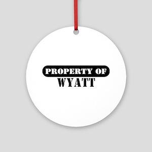 Property of Wyatt Ornament (Round)