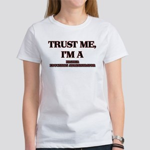 Trust Me, I'm a Higher Education Administrator T-S