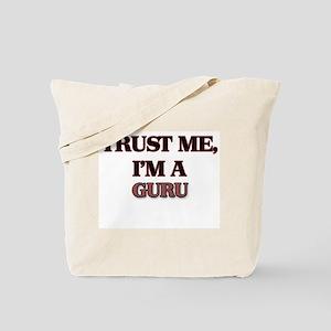 Trust Me, I'm a Guru Tote Bag