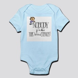 NOBODY PUTS THIS KID IN CORNER Infant Bodysuit